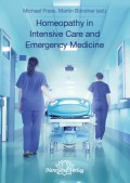 Homeopathy in Intensive Care and Emergency Medicine