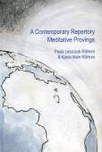 A Contemporary Repertory Meditative Provings