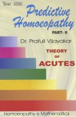 Predictive Homeopathy Part II — Theory of Acutes