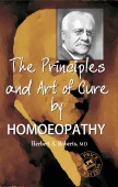 The Principles & Art of Cure by Homoeopathy
