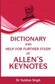 Dictionary And Help For Further Study Of Allen's Keynotes