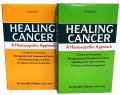Healing Cancer: A Homoeopathic Approach VOL 1 & 2