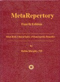 MetaRepertory: Mind-Body-Clinical Index of Homeopathic Remedies (2018 Edition) (4th Edition)