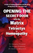 Opening the Secret Door with the Matrix & Tetractys in Homeopathy