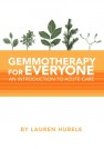 Gemmotherapy for Everyone - an introduction to acute care